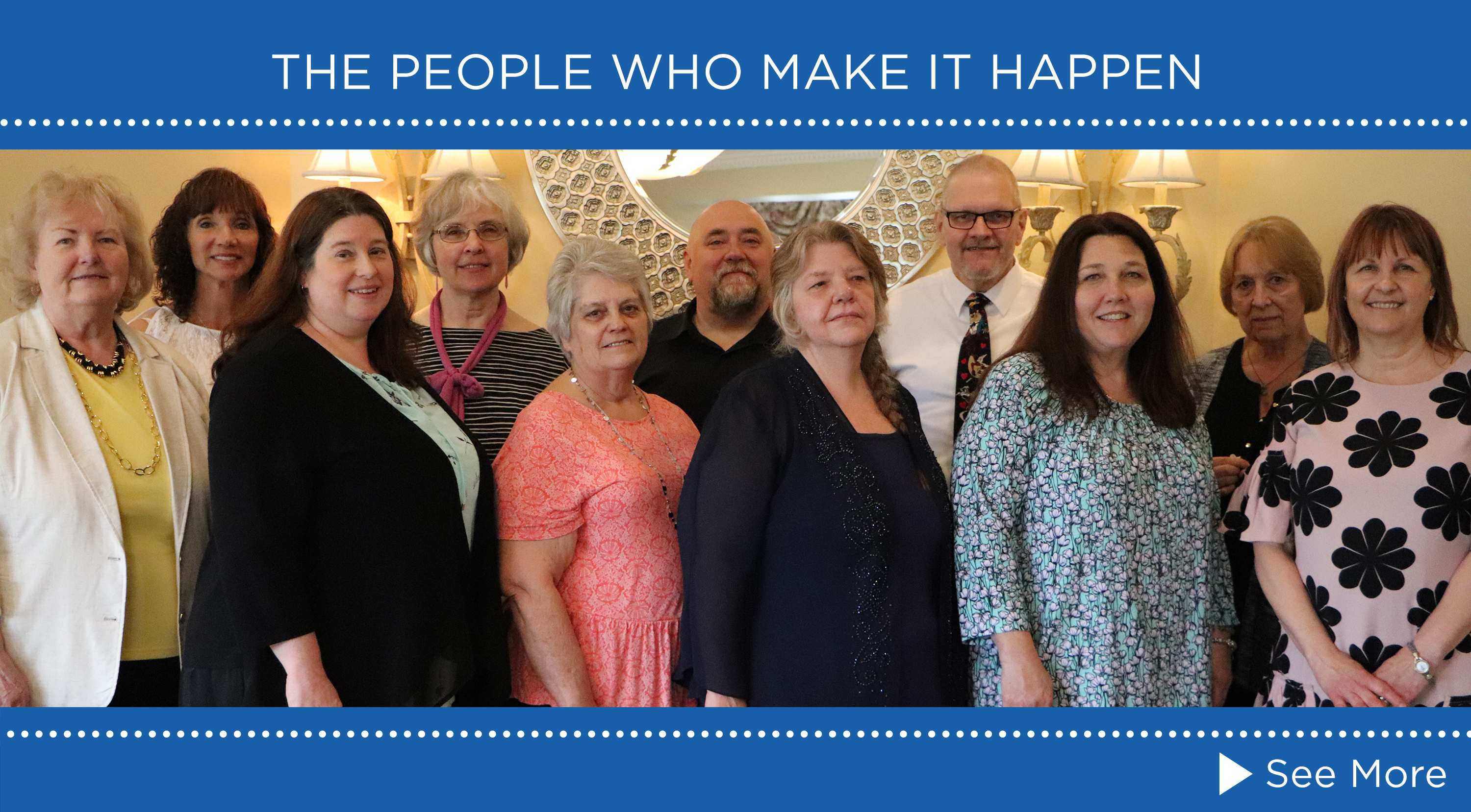 The people who make it happen